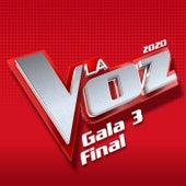 La Voz 2020 – Gala 3 Final de Varios Artistas
