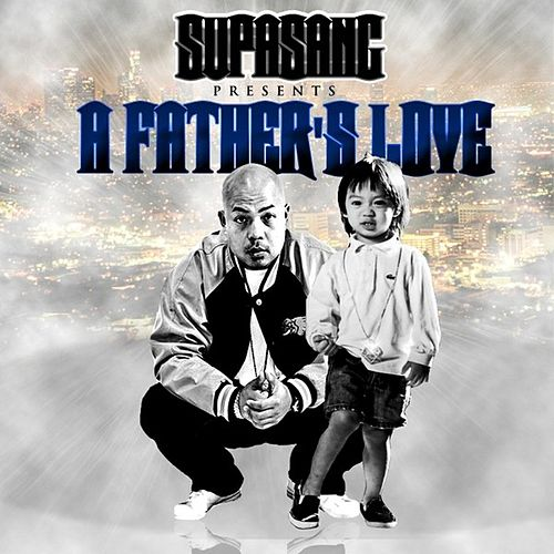 A Father's Love - Single by Supasang