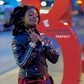 Perfect (D'n'B Edits) von Billie Brown