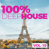 100% Deep House, Vol. 10 by Various Artists
