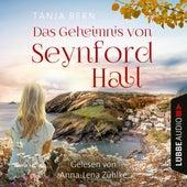 Das Geheimnis von Seynford Hall (Ungekürzt) von Tanja Bern