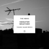 Sweater Weather (Young Saab Remix) de The Neighbourhood