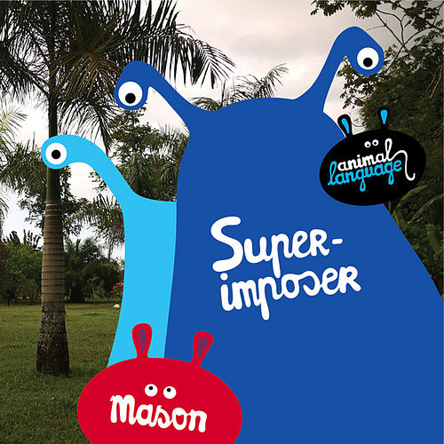 Superimposer by Mason
