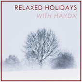 Relaxed Holidays with Haydn von Joseph Haydn