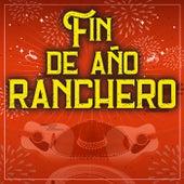 Fin De Año Ranchero by Various Artists