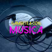 Gambetea con Música by Various Artists