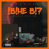 !B!HE B!7 (Deluxe Edition) by Bushali