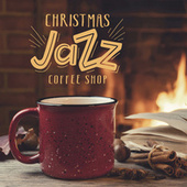 Christmas Jazz Coffee Shop by Various Artists