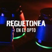 Reguetonea en el dpto von Various Artists