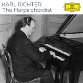 Karl Richter - The Harpsichordist by Karl Richter