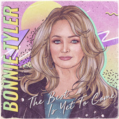 The Best Is yet to Come de Bonnie Tyler