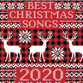 Best Christmas Songs 2020 by Various Artists