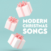 Modern Christmas Songs by Various Artists