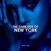The Dark Side Of New York von Various Artists