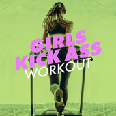 Girls Kick Ass Workout de Various Artists