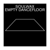 Empty Dancefloor by Soulwax