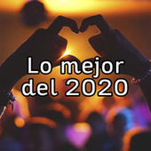 Lo mejor del 2020 de Various Artists