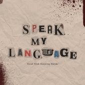 Speak My Language (feat. Starski) by Vocab Slick