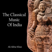 The Classical Music of India by Ali Akbar Khan