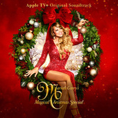 Mariah Carey's Magical Christmas Special (Apple TV+ Original Soundtrack) by Mariah Carey