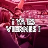 ¡ Ya es VIERNES ! by Various Artists