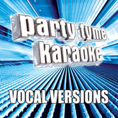 Party Tyme Karaoke - Pop Male Hits 4 (Vocal Versions) by Party Tyme Karaoke