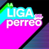 La Liga del Perreo von Various Artists