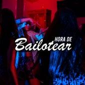 Hora de bailotear by Various Artists