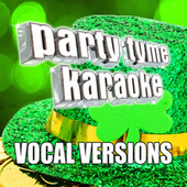 Party Tyme Karaoke - Irish Songs 2 (Vocal Versions) by Party Tyme Karaoke