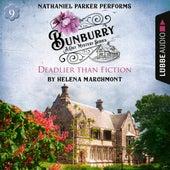 Bunburry - Deadlier than Fiction - A Cosy Mystery Series, Episode 9 (Unabridged) von Helena Marchmont