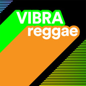Vibra Reggae by Various Artists