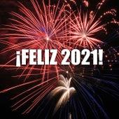 ¡FELIZ 2021! von Various Artists