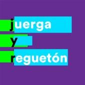 Juerga y Reguetón von Various Artists