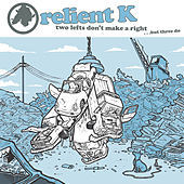 Two Lefts Don't Make a Right...But Three Do (Gold Edition) de Relient K