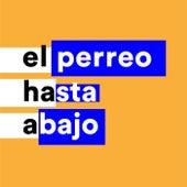 El Perreo Hasta Abajo von Various Artists
