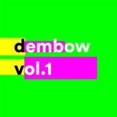 Dembow Vol. 1 von Various Artists