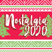 Nostalgia 2020 von Various Artists