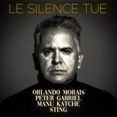 Le Silence Tue de Orlando Morais