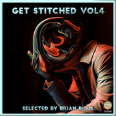Getstitched Vol.4 Selected By Brian Blaq by Various Artists