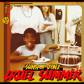 Cruel Summer by Sunspot Jonz