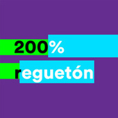 200% Reguetón von Various Artists