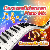 Caramelldansen (Piano Mix) by Caramella Girls