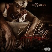 No Play (feat. Krazy D) by Powers