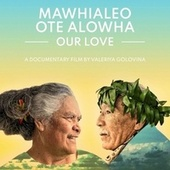 Mawhialeo Ote Alowha - Our Love by William Philipson