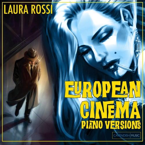 European Cinema Piano Versions by Laura Rossi