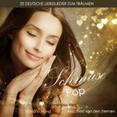 Schmusepop (20 Deutsche Liebeslieder Zum Träumen) von Various Artists