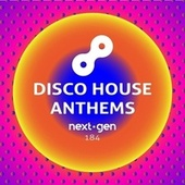 Disco House Anthems by Various Artists