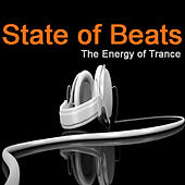 State of Beats - the Energy of Trance von Various Artists