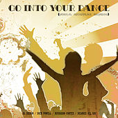 Go Into Your Dance (Original Soundtrack Recording) by Various Artists