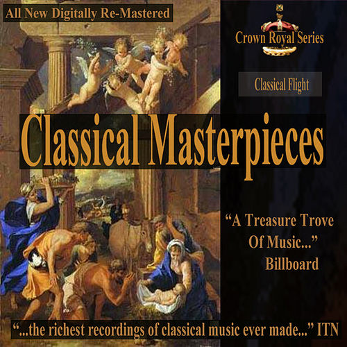 Classical Flight - Classical Masterpieces by Various Artists
